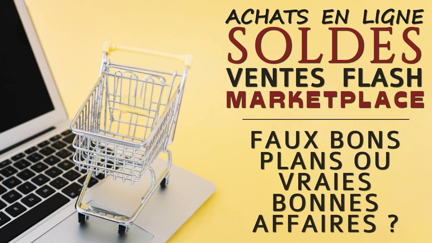 ventes privées, ventes flash, enchères, marketplace, ... les faux bon plans du web